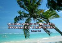 Promessa per oggi: QUANDO SORGE UN PROBLEMA, INVOCAMI E IO TI RISPONDERÒ.
