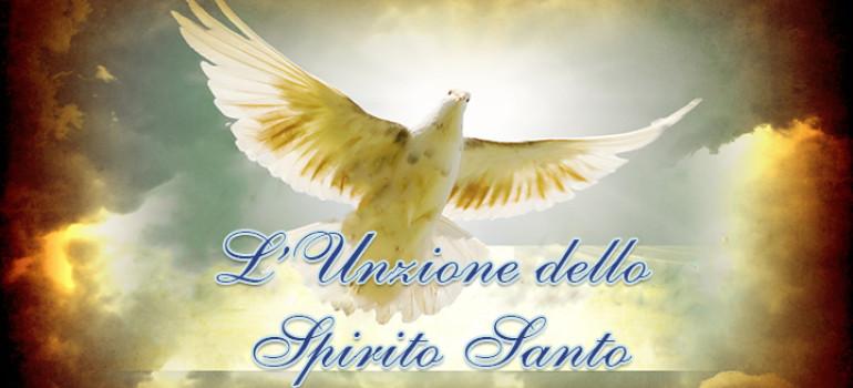 L'UNZIONE dello SPIRITO SANTO