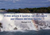 Una promessa per oggi: Il mio amore è sparso nel tuo cuore per mezzo del mio Spirito
