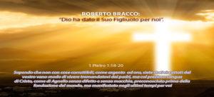 """Roberto Bracco: """"Dio ha dato il Suo Figliuolo per noi"""" - Sermone Audio"""