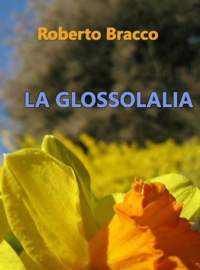 Questa immagine ha l'attributo alt vuoto; il nome del file è GLOSSOLALIA-Small.jpg